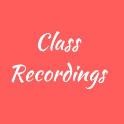 Class Recordings